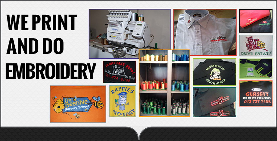 WE PRINT AND DO EMBROIDERY